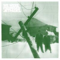 We Were Promised Jetpacks - The Last Place You'll Look