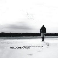 Welcome Karen - Was es heißt unterzugehen