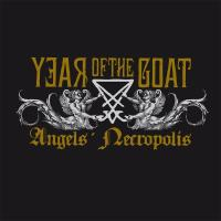 Year Of The Goat - Angels' Necropolis