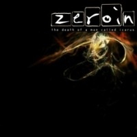 Zeroin - The Death Of A Man Called Icarus