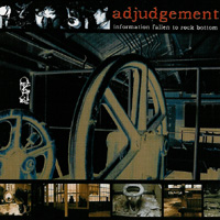 Adjudgement - Information Fallen To Rock Bottom