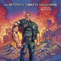 Austrian Death Machine - Total Brutal
