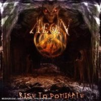 Aeon - Rise To Dominate
