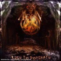 Aeon - Rise To Dominate