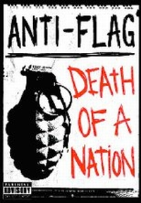 Anti-Flag - Death Of A Nation DVD