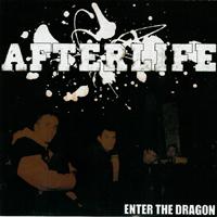 Afterlife - Enter the Dragon