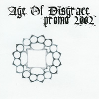 Age Of Disgrace - Promo 2002
