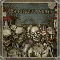 As Gravity Fades - What Lies Beneath