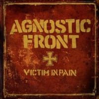 Agnostic Front - Victim In Pain / United Blood [Re-Release]