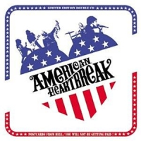 American Heartbreak - Postcards From Hell / You will not be getting paid!