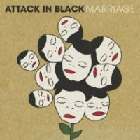 Attack In Black - Marriage