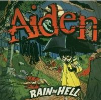 Aiden - Rain In Hell