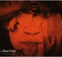 Aimee Cares - Her Golden Age