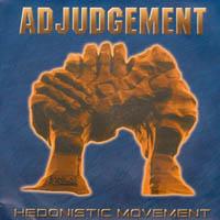 Adjudgement - Hedonistic Movement