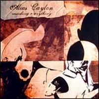 Alias Caylon - Resorbing Everything