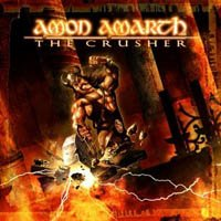 Amon Amarth - The Crusher (Reissue)