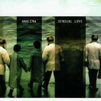 Analena / Sensual Love - It\'s Never To Late To Split Up