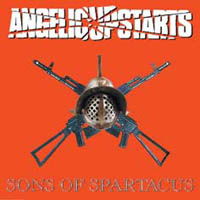 Angelic Upstarts - Sons Of Spartacus