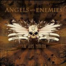 Angels And Enemies - And Scars Remained