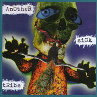Another Sick Tribe - s/t