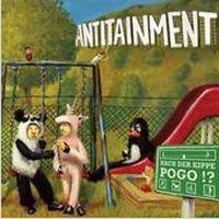 Antitainment - Nach der Kippe Pogo!?