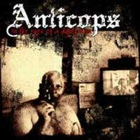 Anticops - In The Eyes Of A Dying Man