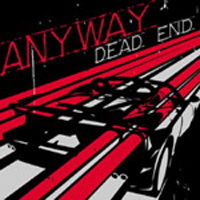 Anyway - Dead End
