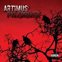 Artimus Pyledriver - s/t