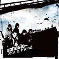 Aphasie - Rent A Friend