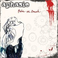 Aphasie - Make Or Break