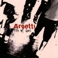 Argetti - In My Shoes