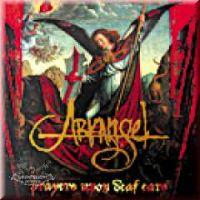 Arkangel - Prayers Upon Deaf Ears [Re-Release]