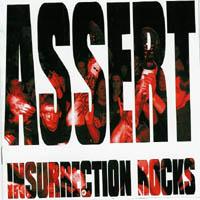 Assert - Insurrection Rocks