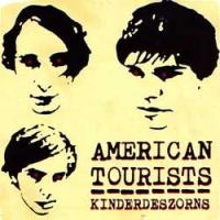 American Tourists - Kinder Des Zorns