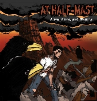 At Half Mast - Alive, Alone, and Waiting