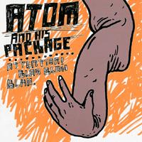 Atom And His Package - Attention! Blah Blah Blah.