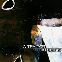 A Traitor Like Judas - Poems For A Dead Man
