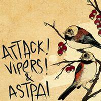 Attack Vipers / Astpai - Split