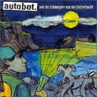 Autobot - Die Schmuggler von der Geisterbucht