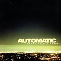 Automatic - Crossing kill creek