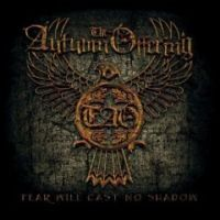 The Autumn Offering - Fear Will Cast No Shadow