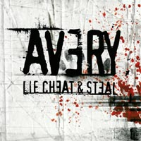 Avery - Lie Cheat & Steal
