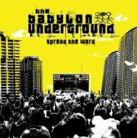 Babylon Underground - Spread The Word