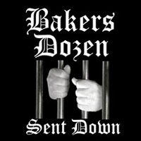 Bakers Dozen - Sent Down