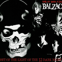Balzac - Out of the Light of the 13 Dark Night