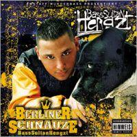 Bass Sultan Hengzt - Berliner Schnauze