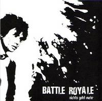 Battle Royale - Nichts Geht Mehr