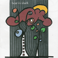 Bear vs. Shark - Right Now, You\'re In The Best Of Hands