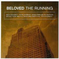 Beloved - The Running