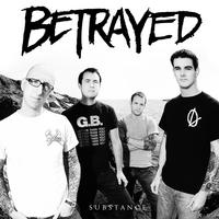 Betrayed - Substance